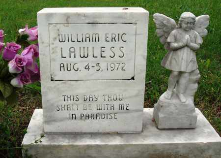 LAWLESS, WILLIAM ERIC - Baxter County, Arkansas | WILLIAM ERIC LAWLESS - Arkansas Gravestone Photos