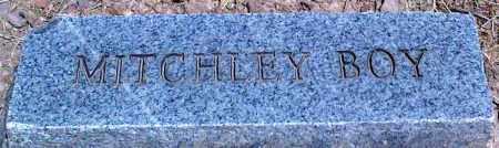 MITCHLEY, BOY - Baxter County, Arkansas   BOY MITCHLEY - Arkansas Gravestone Photos
