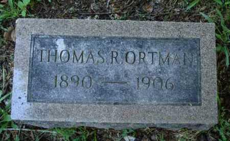 ORTMAN, THOMAS R. - Baxter County, Arkansas | THOMAS R. ORTMAN - Arkansas Gravestone Photos