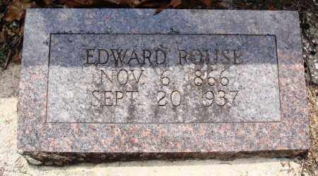 ROUSE, EDWARD - Baxter County, Arkansas | EDWARD ROUSE - Arkansas Gravestone Photos