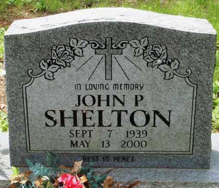 SHELTON, JOHN P - Baxter County, Arkansas | JOHN P SHELTON - Arkansas Gravestone Photos