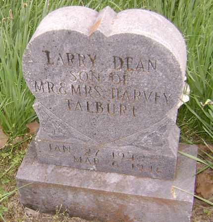 TALBURT, LARRY DEAN - Baxter County, Arkansas   LARRY DEAN TALBURT - Arkansas Gravestone Photos