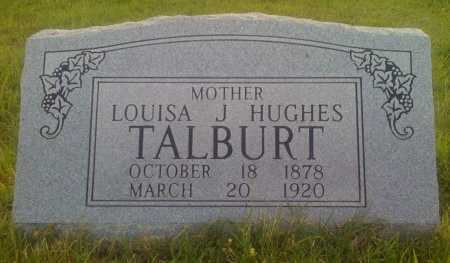 HUGHES TALBURT, LOUISA J. - Baxter County, Arkansas | LOUISA J. HUGHES TALBURT - Arkansas Gravestone Photos