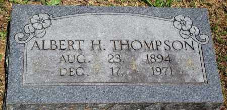 THOMPSON, ALBERT H - Baxter County, Arkansas   ALBERT H THOMPSON - Arkansas Gravestone Photos