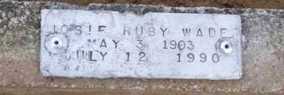 WADE, JOSIE RUBY - Baxter County, Arkansas | JOSIE RUBY WADE - Arkansas Gravestone Photos