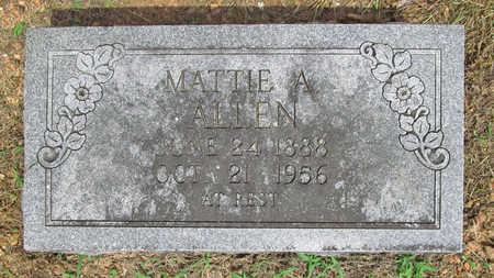 ALLEN, MATTIE A - Benton County, Arkansas | MATTIE A ALLEN - Arkansas Gravestone Photos