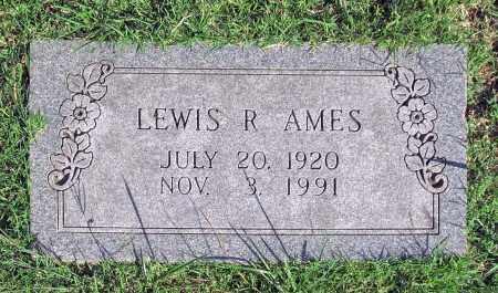 AMES, LEWIS R. - Benton County, Arkansas | LEWIS R. AMES - Arkansas Gravestone Photos