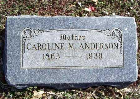 ANDERSON, CAROLINE M. - Benton County, Arkansas | CAROLINE M. ANDERSON - Arkansas Gravestone Photos
