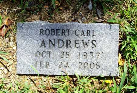 ANDREWS, ROBERT CARL - Benton County, Arkansas | ROBERT CARL ANDREWS - Arkansas Gravestone Photos