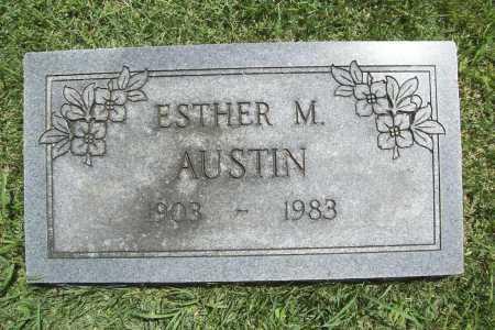 AUSTIN, ESTHER M. - Benton County, Arkansas | ESTHER M. AUSTIN - Arkansas Gravestone Photos
