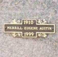 AUSTIN, MERRILL EUGENE - Benton County, Arkansas | MERRILL EUGENE AUSTIN - Arkansas Gravestone Photos