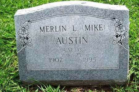 AUSTIN, MERLIN L. (MIKE) - Benton County, Arkansas | MERLIN L. (MIKE) AUSTIN - Arkansas Gravestone Photos