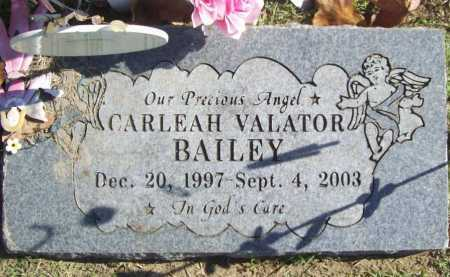 BAILEY, CARLEAH VALATOR - Benton County, Arkansas | CARLEAH VALATOR BAILEY - Arkansas Gravestone Photos