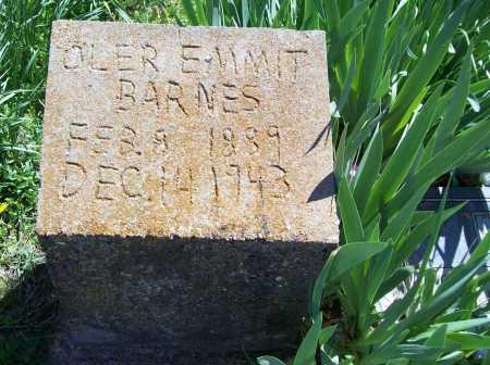 BARNES, OLER EMMIT (ORIGINAL) - Benton County, Arkansas   OLER EMMIT (ORIGINAL) BARNES - Arkansas Gravestone Photos