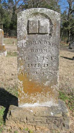 BARR, JOHN A - Benton County, Arkansas   JOHN A BARR - Arkansas Gravestone Photos