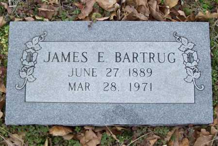 BARTRUG, JAMES E. - Benton County, Arkansas | JAMES E. BARTRUG - Arkansas Gravestone Photos