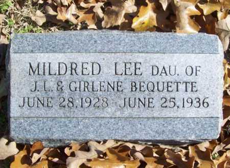 BEQUETTE, MILDRED LEE - Benton County, Arkansas   MILDRED LEE BEQUETTE - Arkansas Gravestone Photos