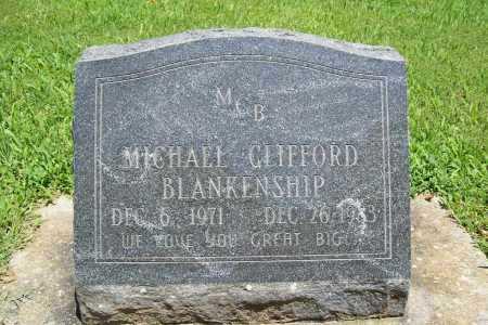 BLANKENSHIP, MICHAEL CLIFFORD - Benton County, Arkansas | MICHAEL CLIFFORD BLANKENSHIP - Arkansas Gravestone Photos