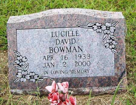 DAVID BOWMAN, LUCILLE - Benton County, Arkansas | LUCILLE DAVID BOWMAN - Arkansas Gravestone Photos