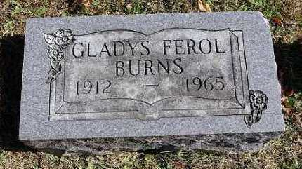 BURNS, GLADYS FEROL - Benton County, Arkansas | GLADYS FEROL BURNS - Arkansas Gravestone Photos