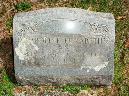 CASH, CAROLINE ELIZABETH - Benton County, Arkansas | CAROLINE ELIZABETH CASH - Arkansas Gravestone Photos