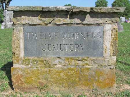 *TWELVE CORNERS CEMETERY,  - Benton County, Arkansas |  *TWELVE CORNERS CEMETERY - Arkansas Gravestone Photos