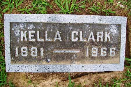 CLARK, KELLA - Benton County, Arkansas   KELLA CLARK - Arkansas Gravestone Photos