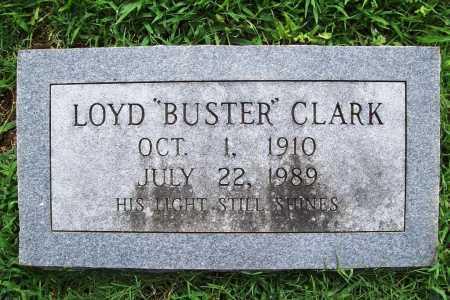 "CLARK, LOYD ""BUSTER"" - Benton County, Arkansas   LOYD ""BUSTER"" CLARK - Arkansas Gravestone Photos"