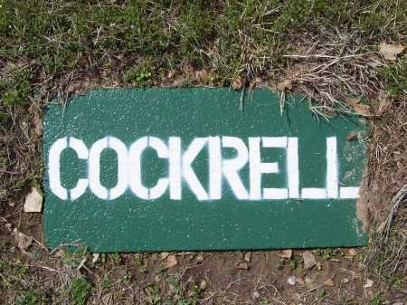 COCKRELL, UNKNOWN - Benton County, Arkansas   UNKNOWN COCKRELL - Arkansas Gravestone Photos