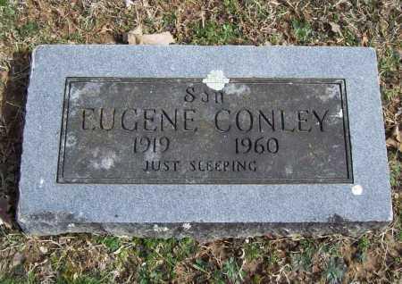 CONLEY, EUGENE - Benton County, Arkansas | EUGENE CONLEY - Arkansas Gravestone Photos