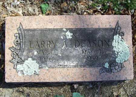 DEASON, LARRY A. - Benton County, Arkansas | LARRY A. DEASON - Arkansas Gravestone Photos