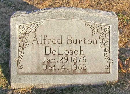 DELOACH, ALFRED BURTON - Benton County, Arkansas | ALFRED BURTON DELOACH - Arkansas Gravestone Photos