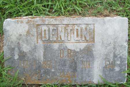 DENTON, O. R. - Benton County, Arkansas   O. R. DENTON - Arkansas Gravestone Photos