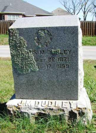 DUDLEY, JAMES M. - Benton County, Arkansas   JAMES M. DUDLEY - Arkansas Gravestone Photos