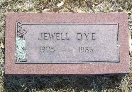 DYE, JEWELL - Benton County, Arkansas | JEWELL DYE - Arkansas Gravestone Photos