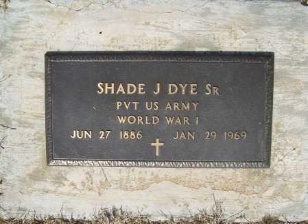 DYE, SR (VETERAN WWI), SHADE J - Benton County, Arkansas   SHADE J DYE, SR (VETERAN WWI) - Arkansas Gravestone Photos