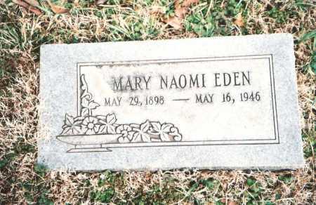 EDEN, MARY NAOMI - Benton County, Arkansas | MARY NAOMI EDEN - Arkansas Gravestone Photos