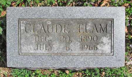 ELAM, CLAUDE - Benton County, Arkansas | CLAUDE ELAM - Arkansas Gravestone Photos
