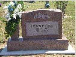 FEROE, LAYTON PAUL - Benton County, Arkansas | LAYTON PAUL FEROE - Arkansas Gravestone Photos