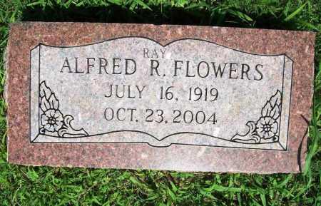 FLOWERS, ALFRED RAY - Benton County, Arkansas | ALFRED RAY FLOWERS - Arkansas Gravestone Photos