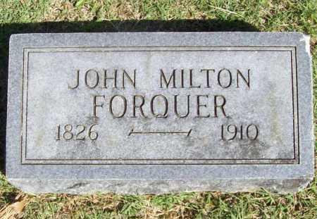 FORQUER, JOHN MILTON - Benton County, Arkansas | JOHN MILTON FORQUER - Arkansas Gravestone Photos