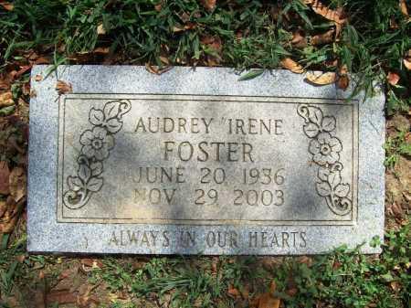 FOSTER, AUDREY IRENE - Benton County, Arkansas   AUDREY IRENE FOSTER - Arkansas Gravestone Photos