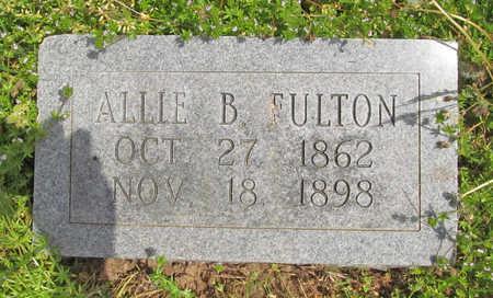 FULTON, ALLIE B - Benton County, Arkansas | ALLIE B FULTON - Arkansas Gravestone Photos