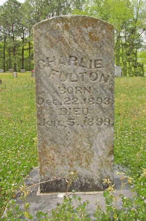 FULTON, CHARLIE - Benton County, Arkansas | CHARLIE FULTON - Arkansas Gravestone Photos