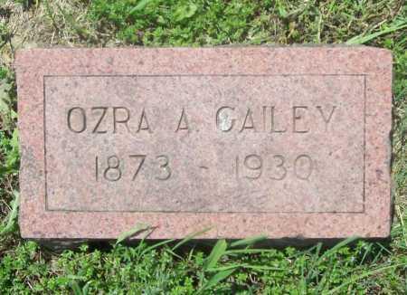 GAILEY, OZRA A. - Benton County, Arkansas | OZRA A. GAILEY - Arkansas Gravestone Photos