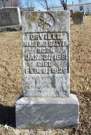 GALYEN (VETERAN WWI), ORVILLE MANFORD - Benton County, Arkansas | ORVILLE MANFORD GALYEN (VETERAN WWI) - Arkansas Gravestone Photos