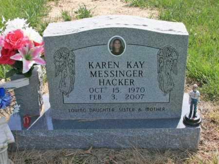 MESSINGER HACKER, KAREN KAY - Benton County, Arkansas | KAREN KAY MESSINGER HACKER - Arkansas Gravestone Photos