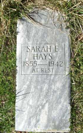 HAYS, SARAH E. - Benton County, Arkansas | SARAH E. HAYS - Arkansas Gravestone Photos