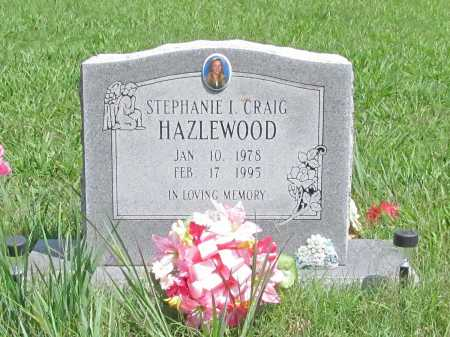 CRAIG HAZLEWOOD, STEPHANIE I. - Benton County, Arkansas | STEPHANIE I. CRAIG HAZLEWOOD - Arkansas Gravestone Photos
