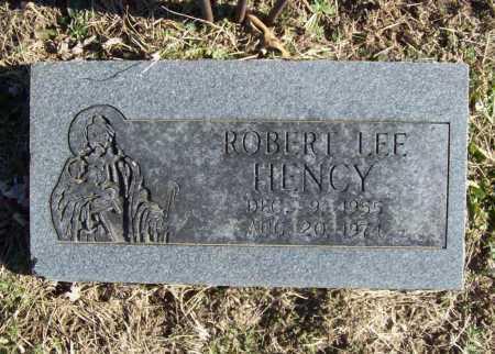 HENCY, ROBERT LEE - Benton County, Arkansas | ROBERT LEE HENCY - Arkansas Gravestone Photos